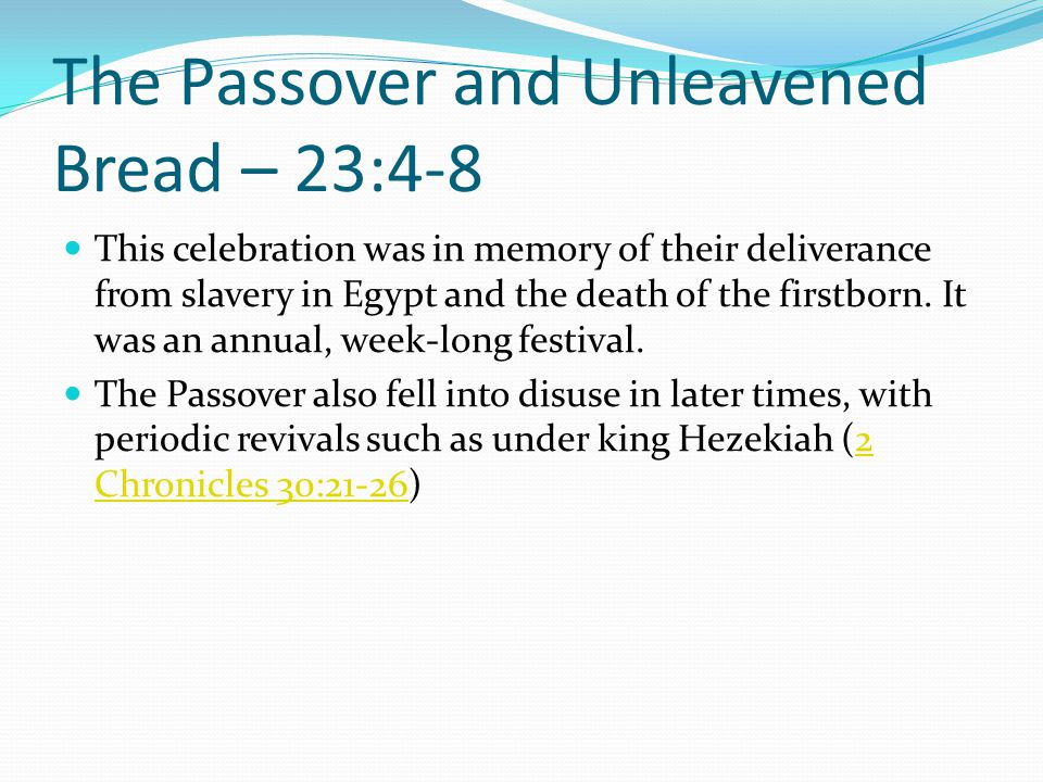 The Passover and Unleavened Bread – 23:4-8