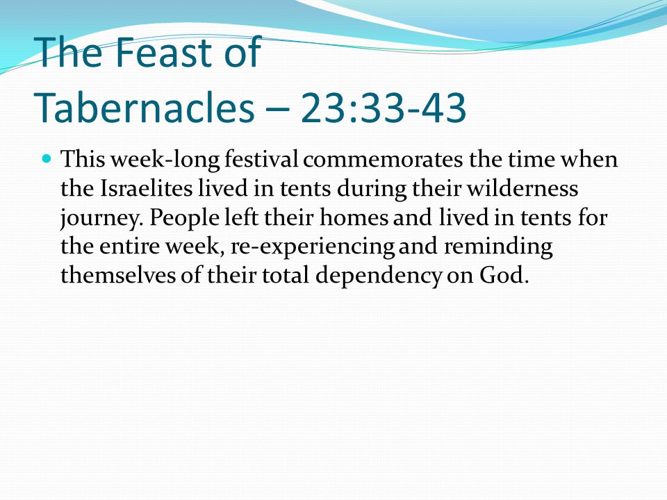 The Feast of Tabernacles – 23:33-43