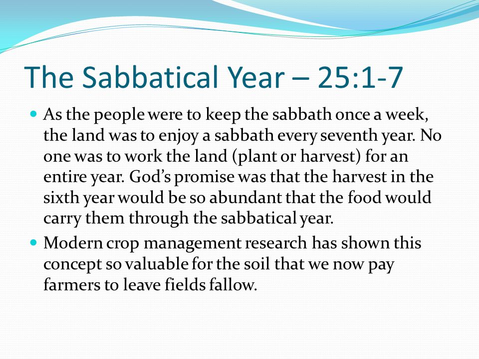 The Sabbatical Year – 25:1-7