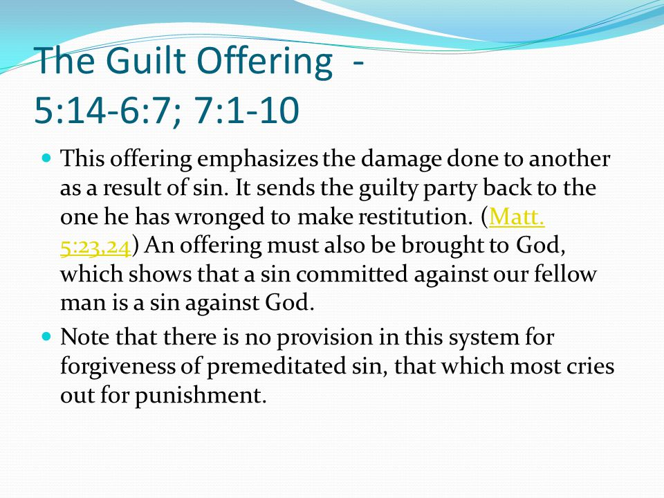 The Guilt Offering - 5:14-6:7; 7:1-10