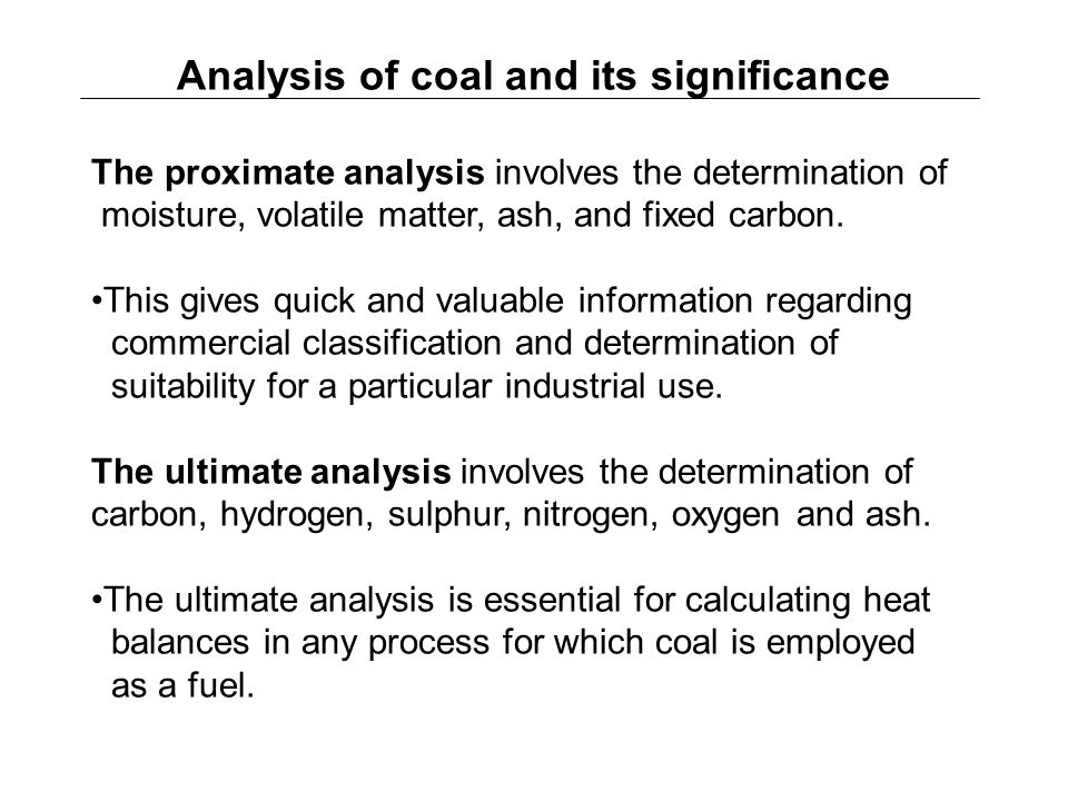 Analysis of coal and its significance