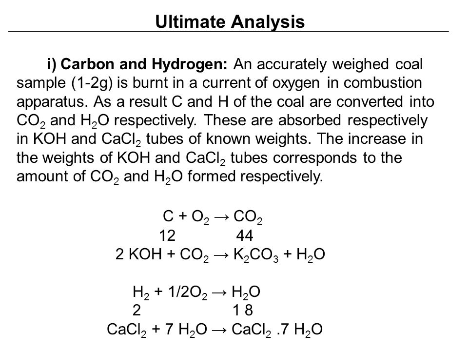 Ultimate Analysis C + O2 → CO2