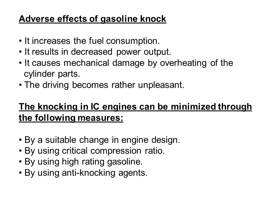 Adverse effects of gasoline knock