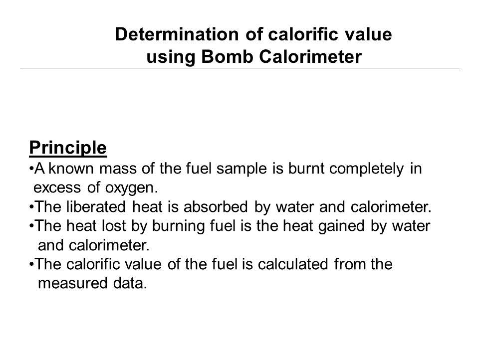 Determination of calorific value using Bomb Calorimeter