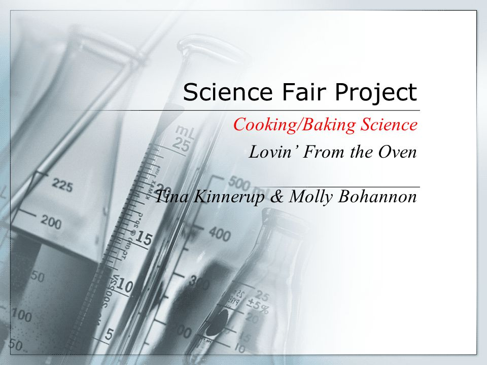 Science Fair Project Cooking/Baking Science Lovin' From the Oven