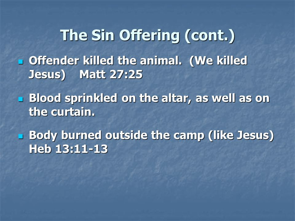 The Sin Offering (cont.)