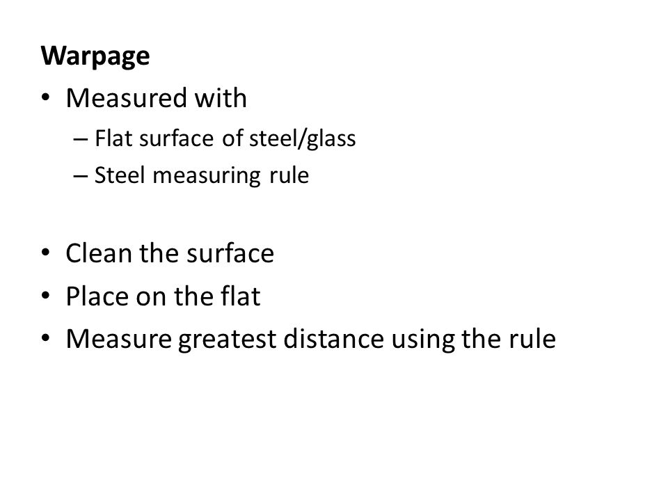 Measure greatest distance using the rule