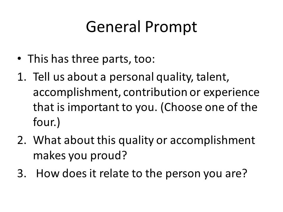 General Prompt This has three parts, too: