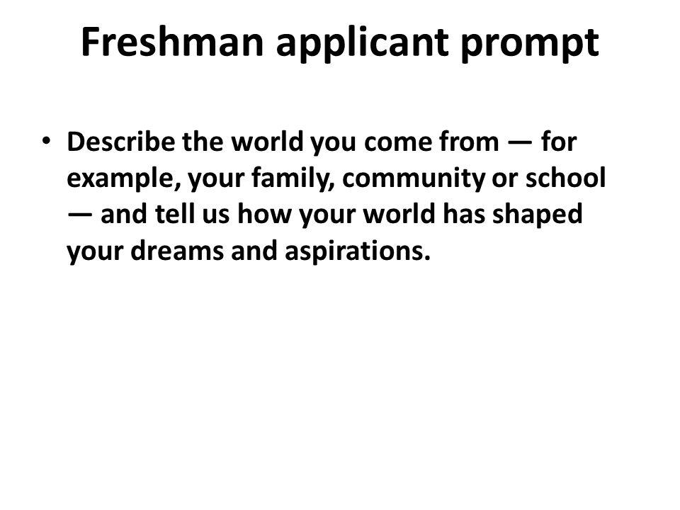 Freshman applicant prompt