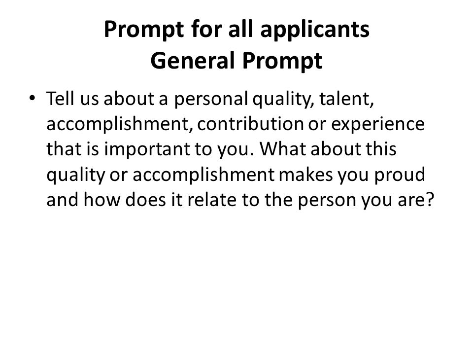 Prompt for all applicants General Prompt
