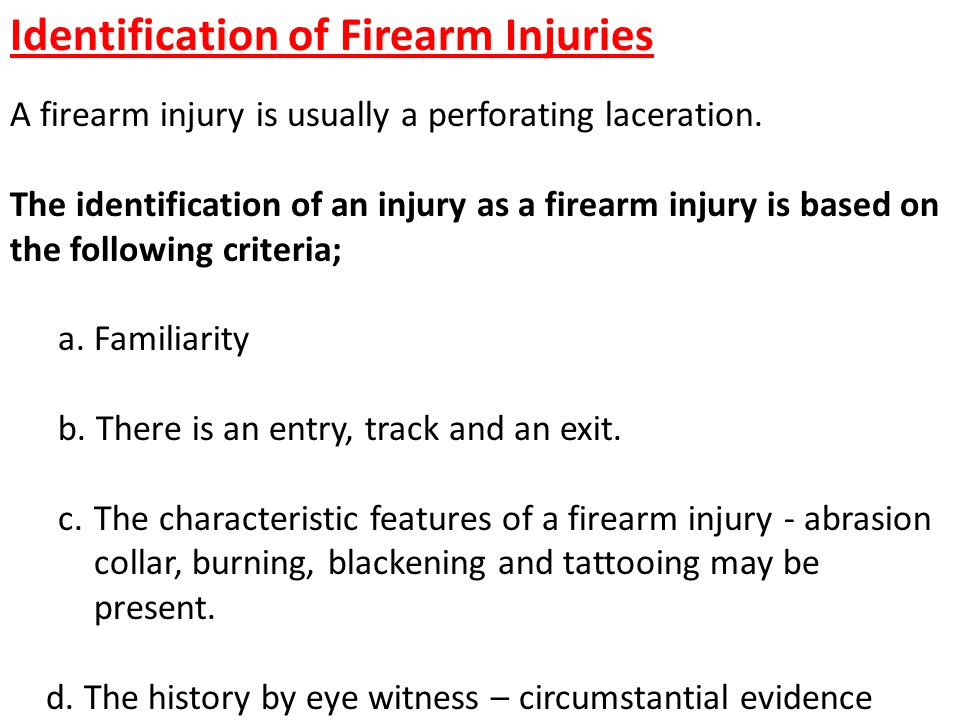 Identification of Firearm Injuries