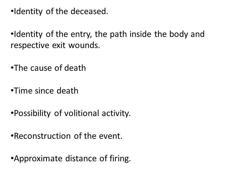 Identity of the deceased.