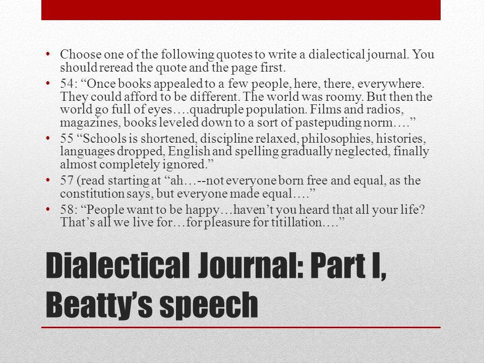Dialectical Journal: Part I, Beatty's speech
