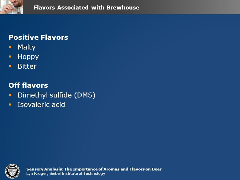Flavors Associated with Brewhouse