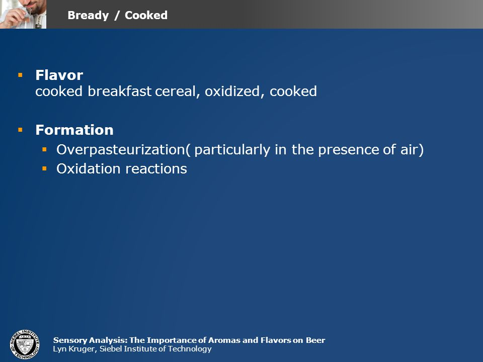 Flavor cooked breakfast cereal, oxidized, cooked