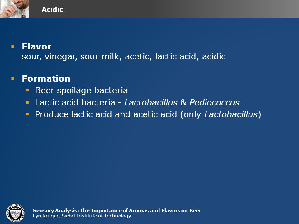 Flavor sour, vinegar, sour milk, acetic, lactic acid, acidic