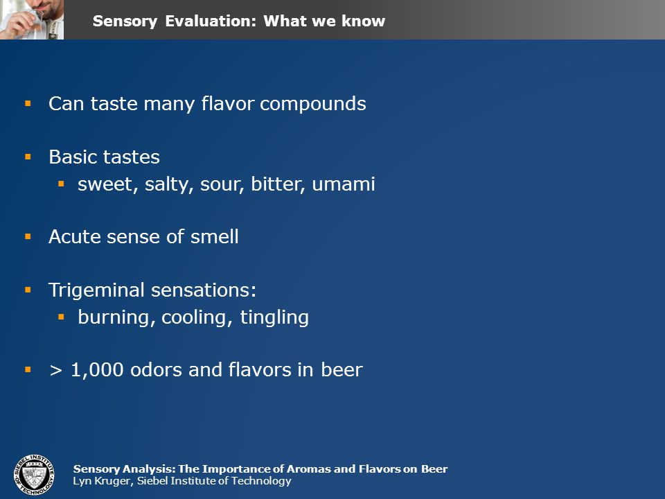 Sensory Evaluation: What we know