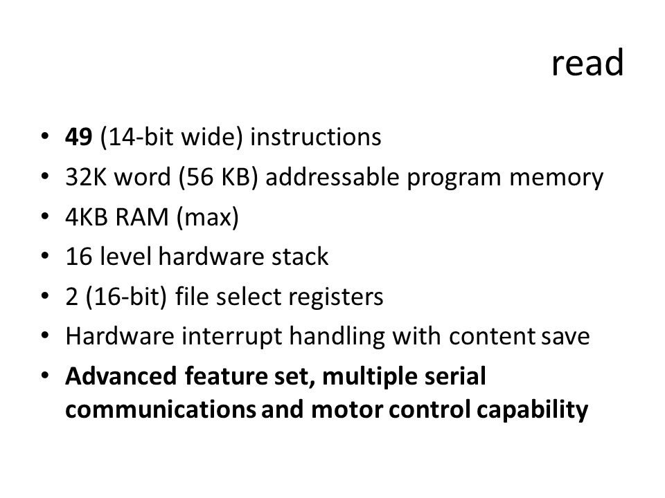 read 49 (14-bit wide) instructions