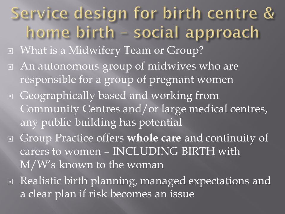 Service design for birth centre & home birth – social approach
