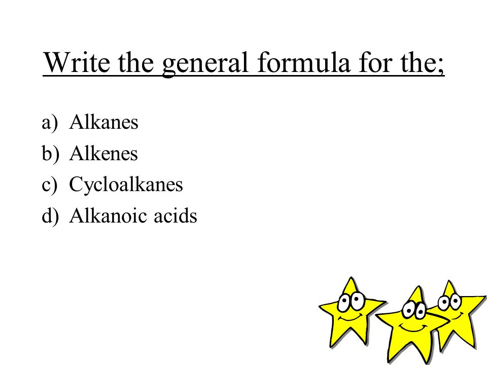 Write the general formula for the;