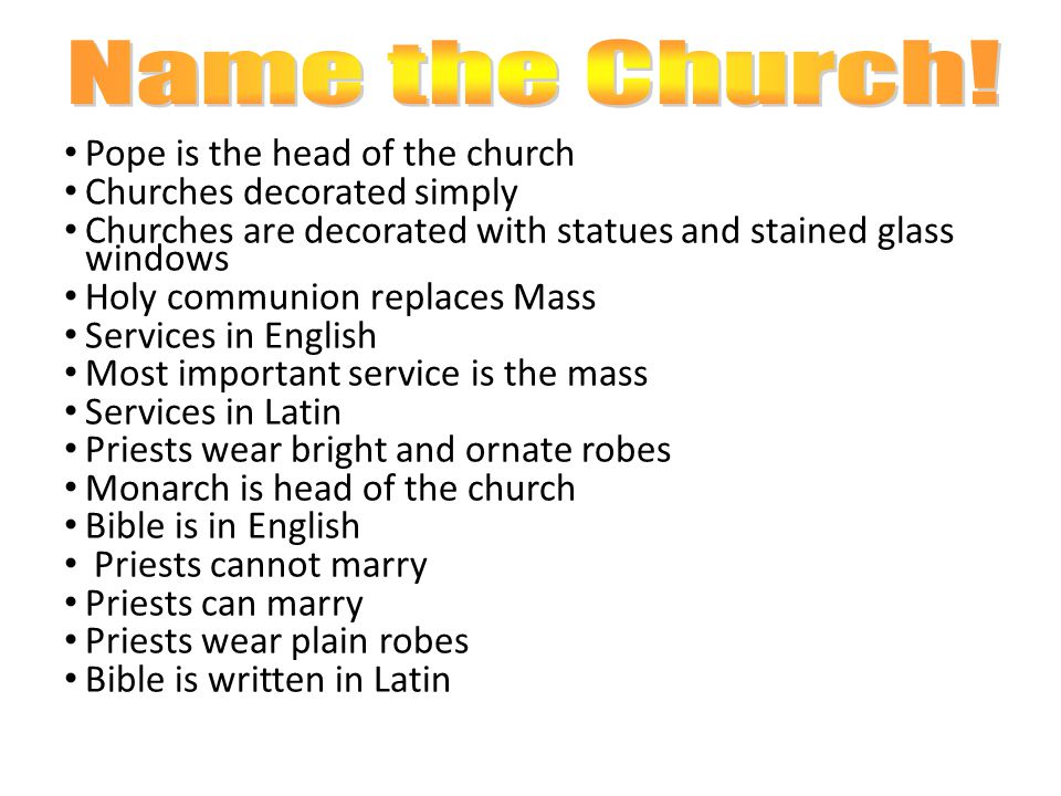 Name the Church! Pope is the head of the church