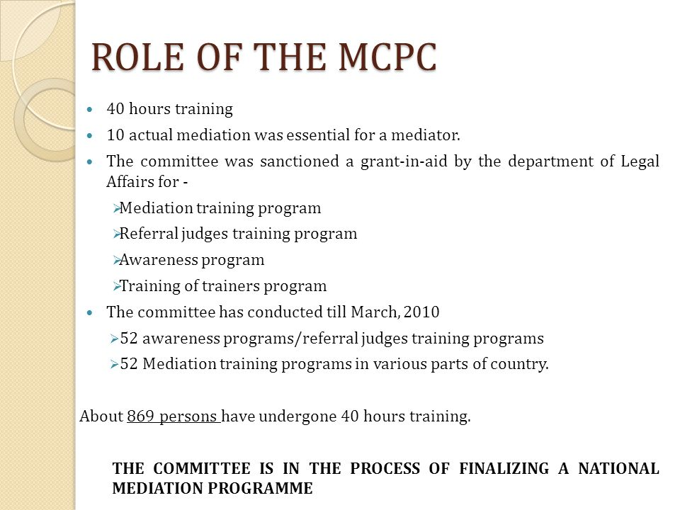 ROLE OF THE MCPC 40 hours training