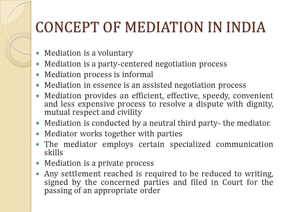 CONCEPT OF MEDIATION IN INDIA
