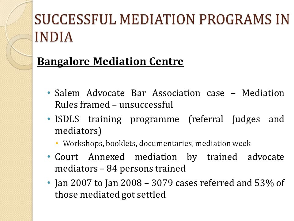 SUCCESSFUL MEDIATION PROGRAMS IN INDIA