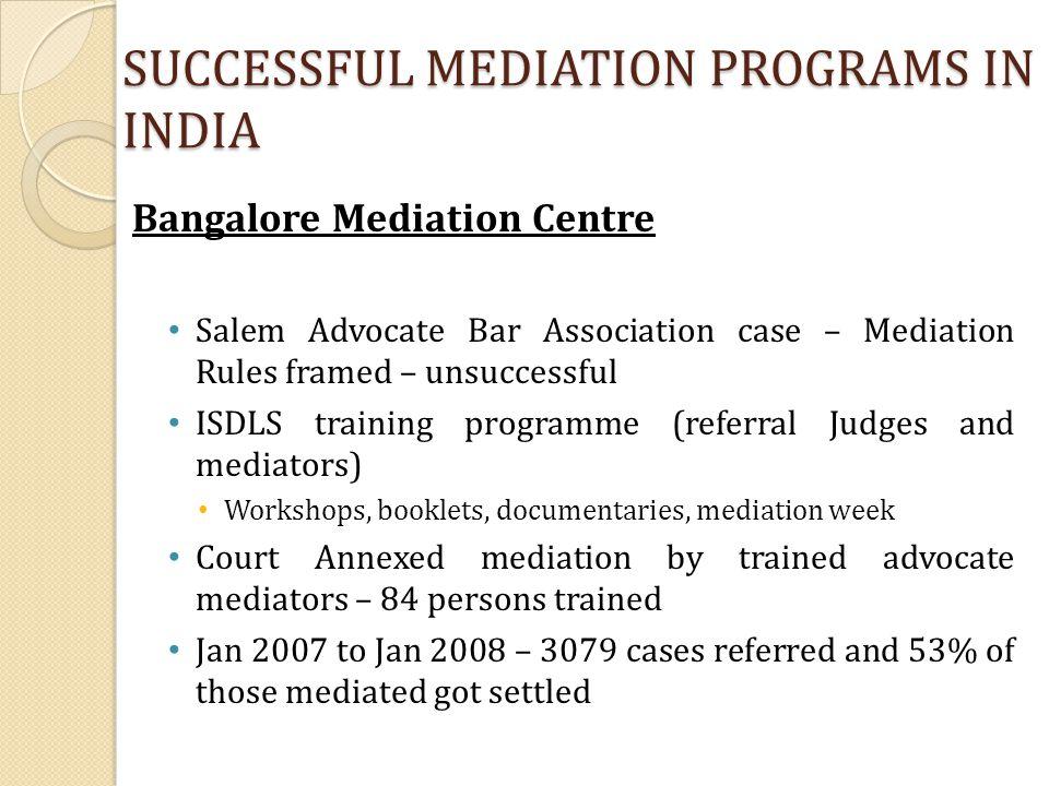 SUCCESSFUL MEDIATION PROGRAMS IN INDIA