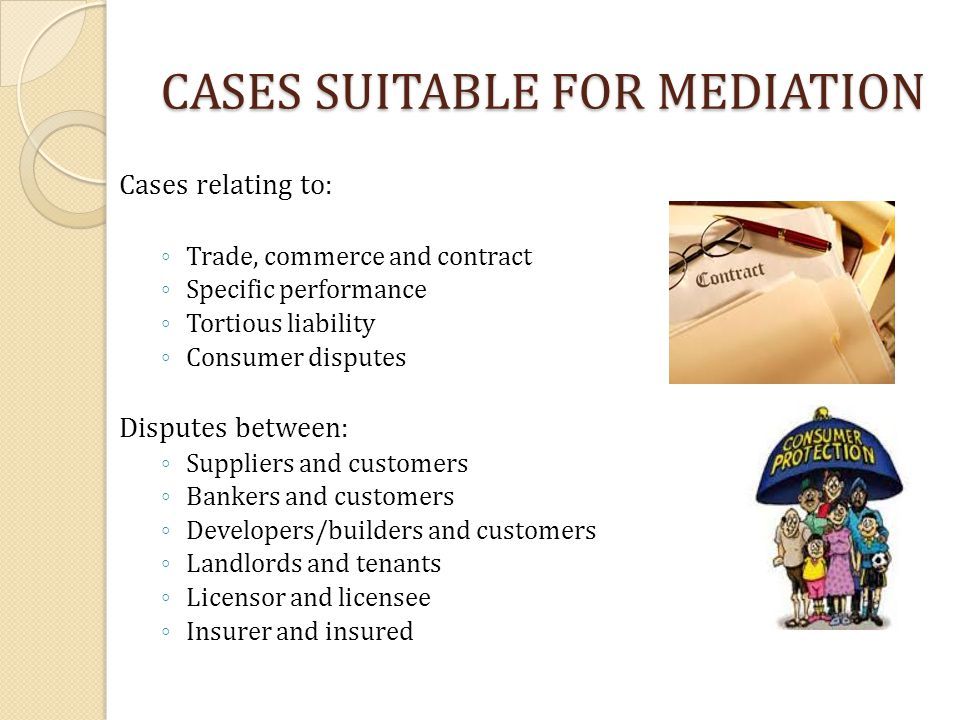 CASES SUITABLE FOR MEDIATION