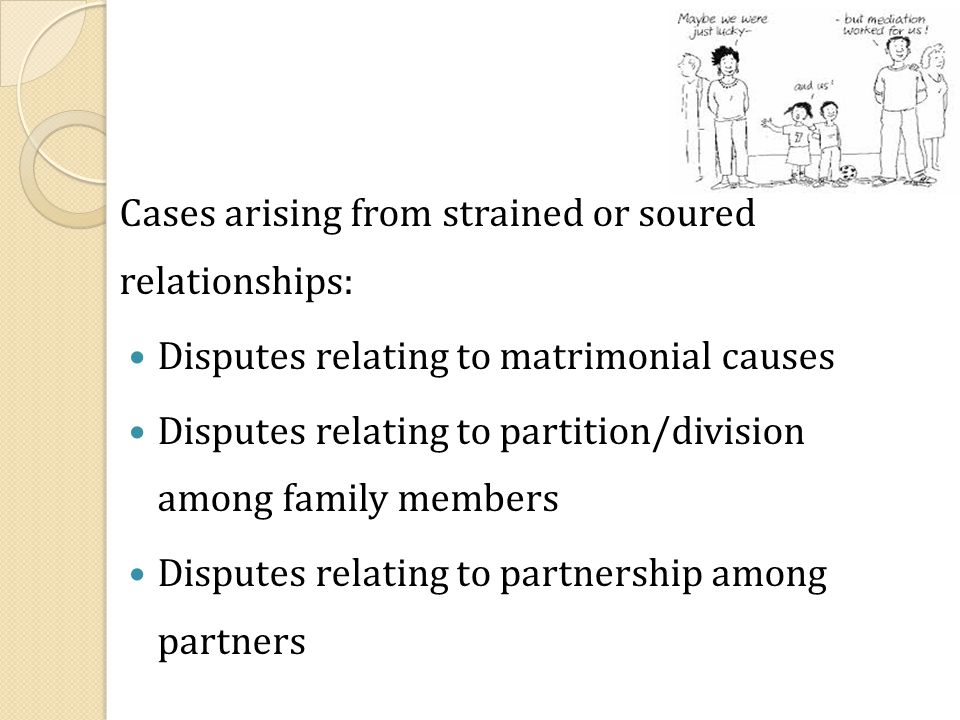 Cases arising from strained or soured relationships: