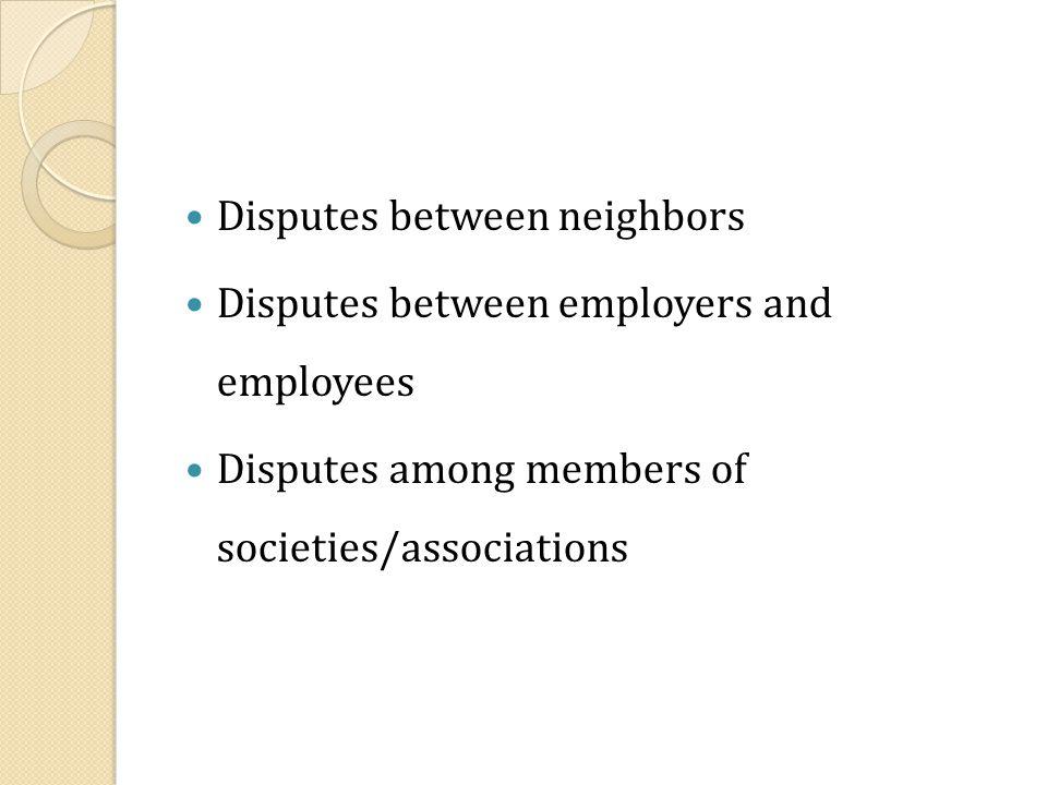 Disputes between neighbors