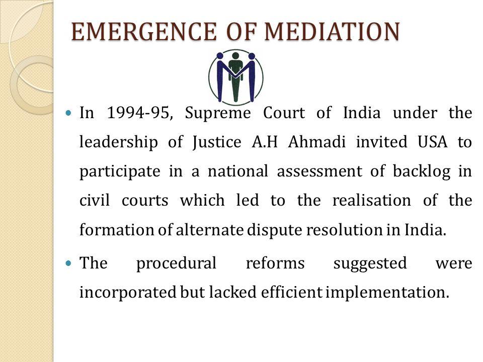 EMERGENCE OF MEDIATION