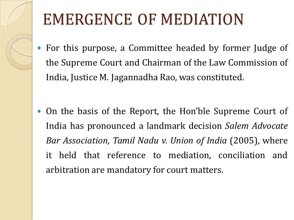 EMERGENCE OF MEDIATION