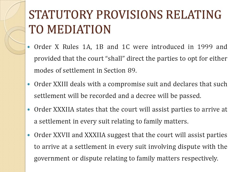 STATUTORY PROVISIONS RELATING TO MEDIATION