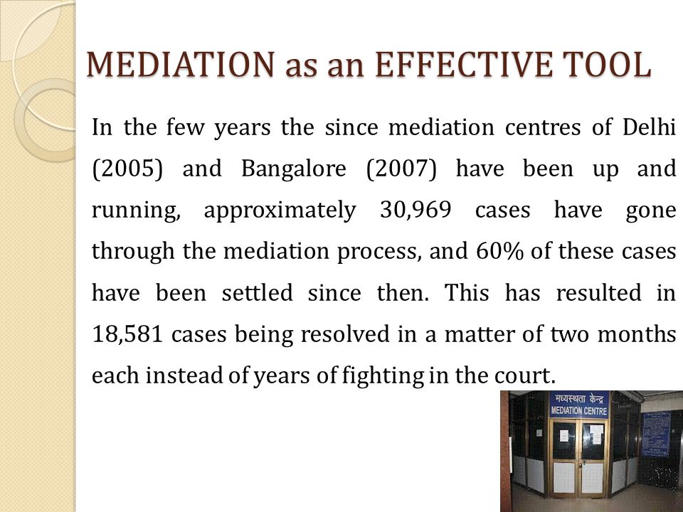 MEDIATION as an EFFECTIVE TOOL