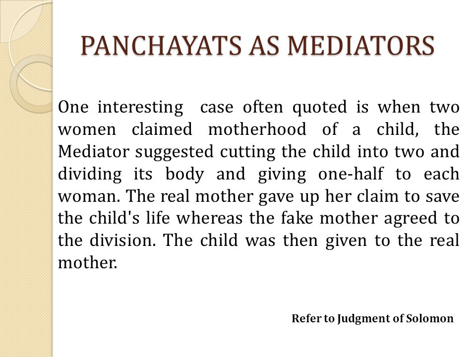 PANCHAYATS AS MEDIATORS