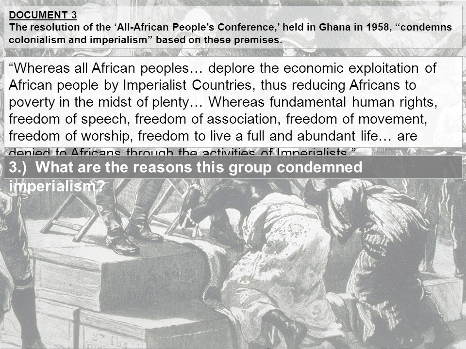 3.) What are the reasons this group condemned imperialism
