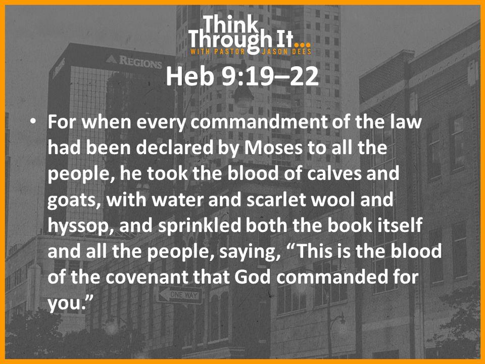 Heb 9:19–22