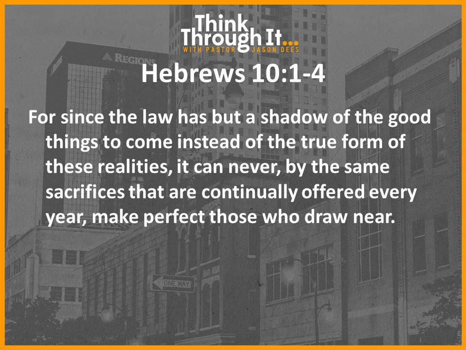 Hebrews 10:1-4