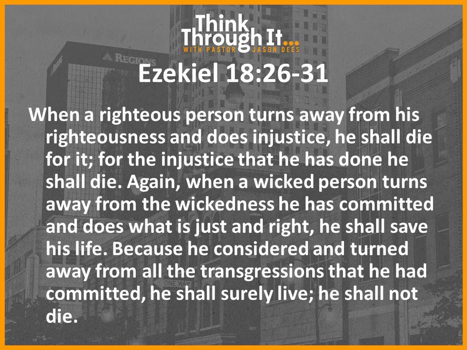 Ezekiel 18:26-31