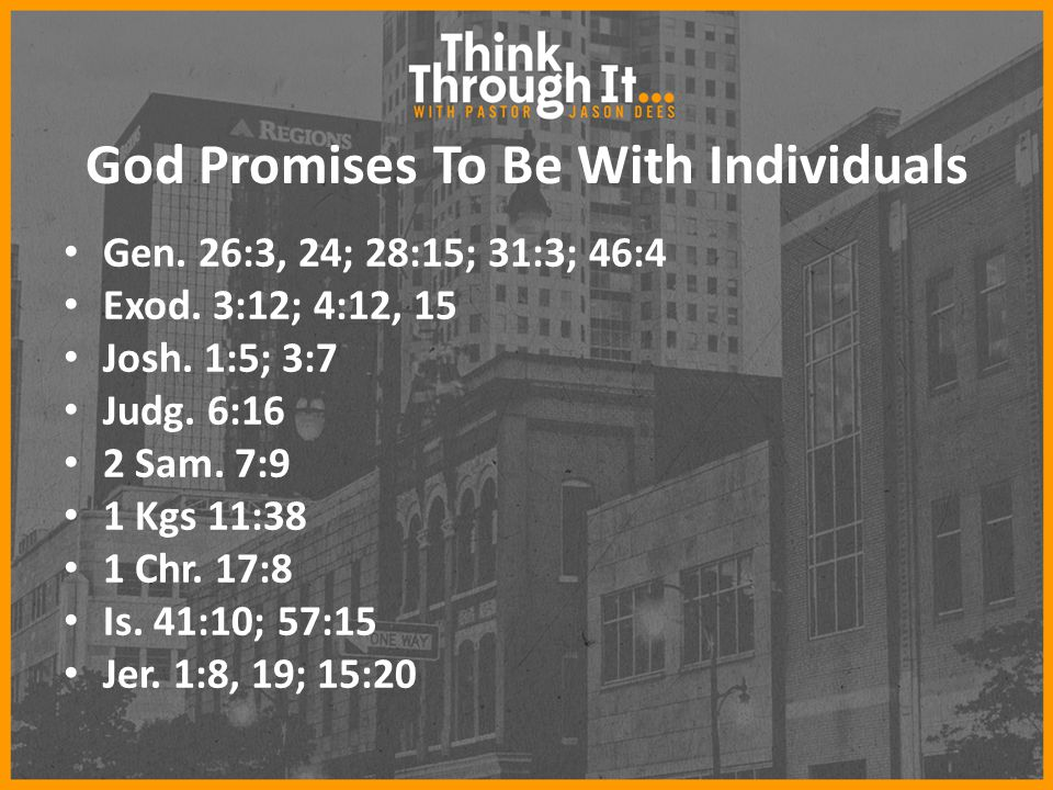God Promises To Be With Individuals