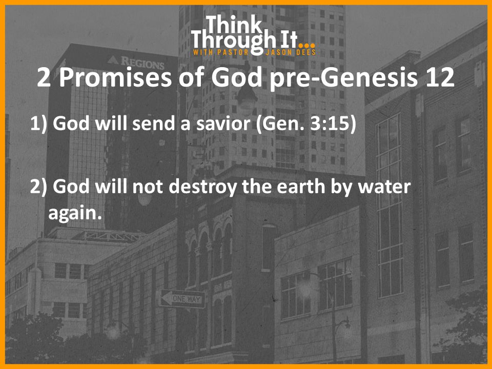 2 Promises of God pre-Genesis 12
