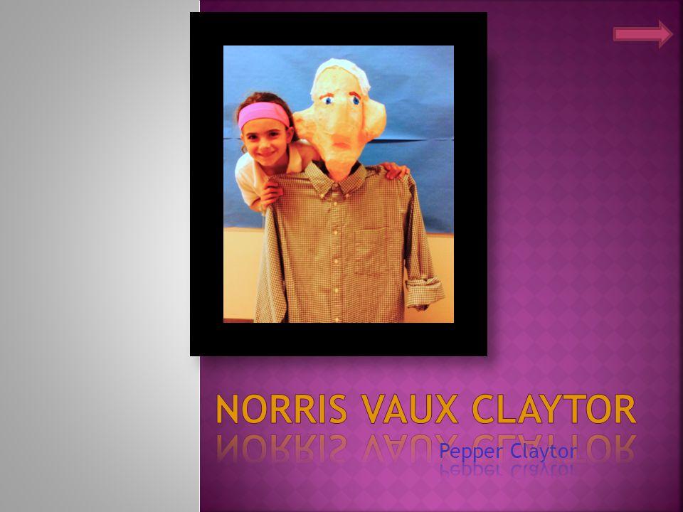Norris Vaux Claytor Pepper Claytor