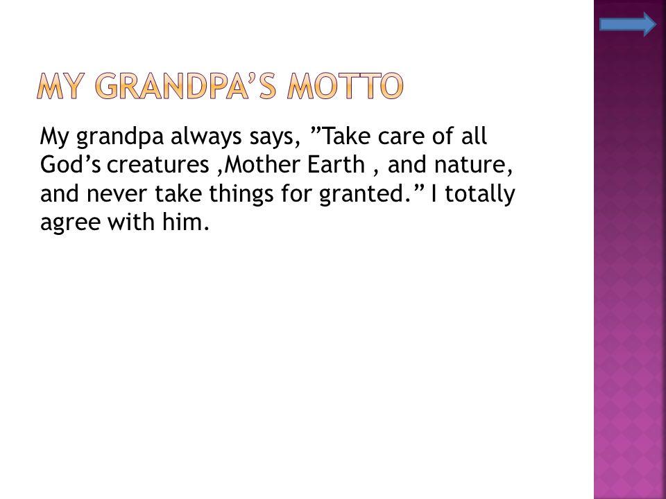 My Grandpa's Motto