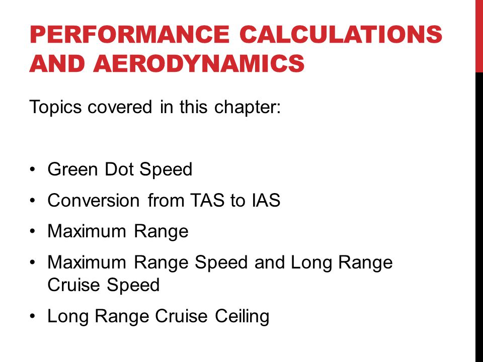 Performance calculations and aerodynamics