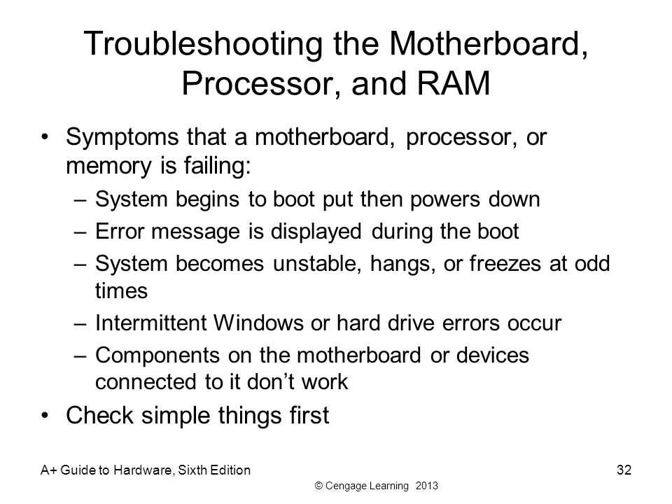 Troubleshooting the Motherboard, Processor, and RAM