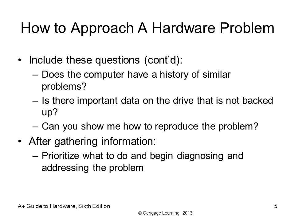 How to Approach A Hardware Problem