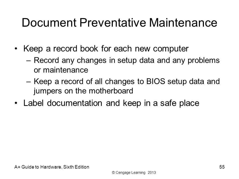 Document Preventative Maintenance