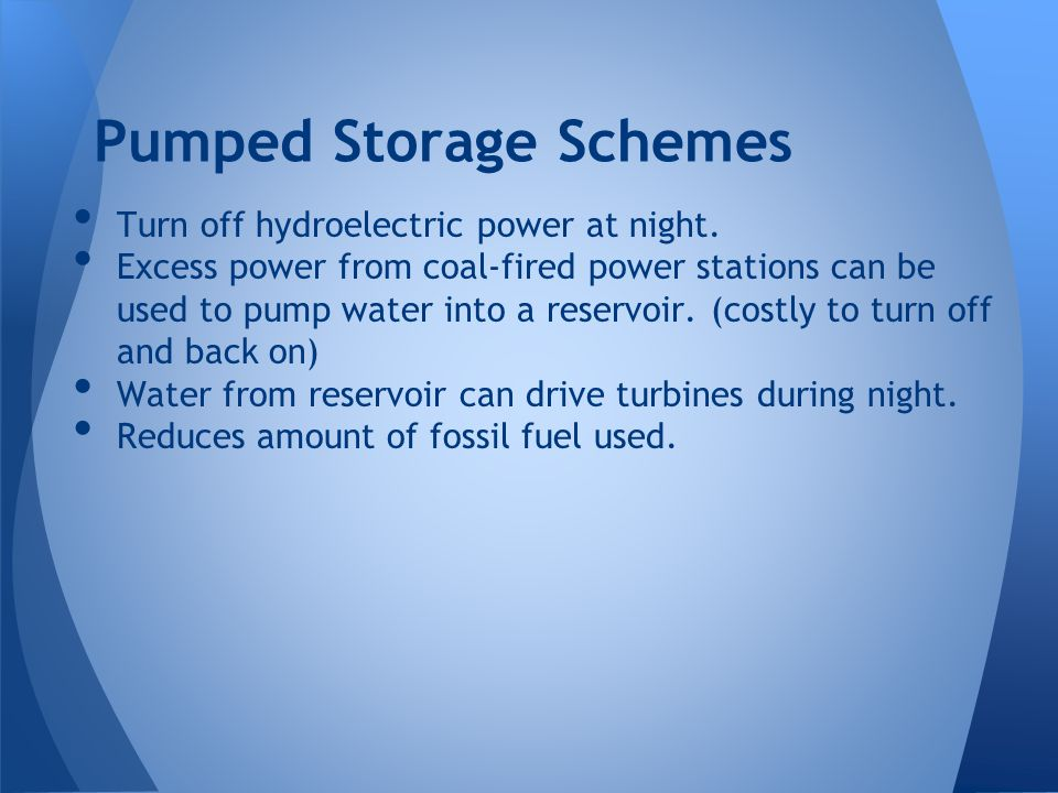 Pumped Storage Schemes